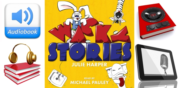 Wacky Stories cover designed by Melissa Stevens at www.theillustratedauthor.net. Side images from ShutterStock.